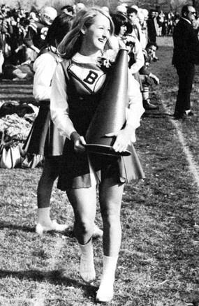 Meryl Streep Cheerleader and Homecoming queen 1967