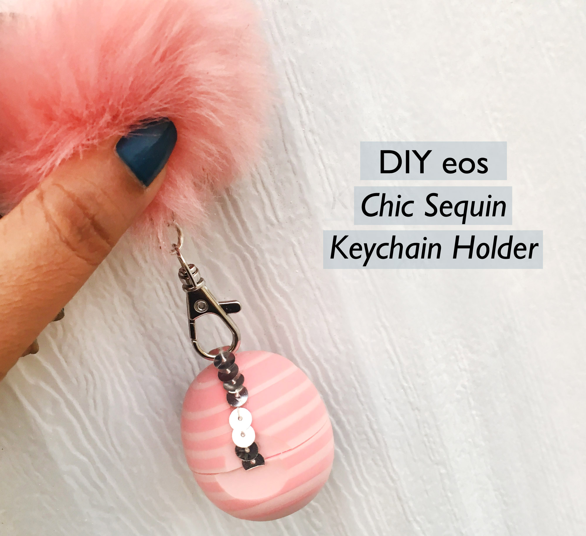Pretty-Pink-Sequin-Keychain-Holder-EOS-Lip-Balm