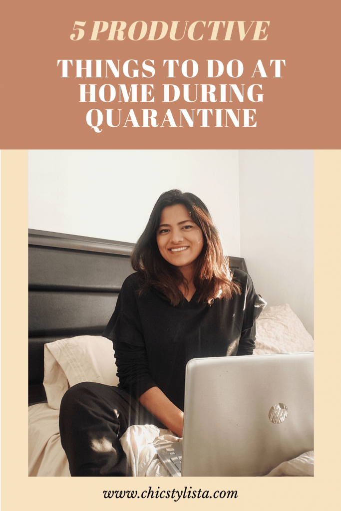 5 productive things to do at home during quarantine